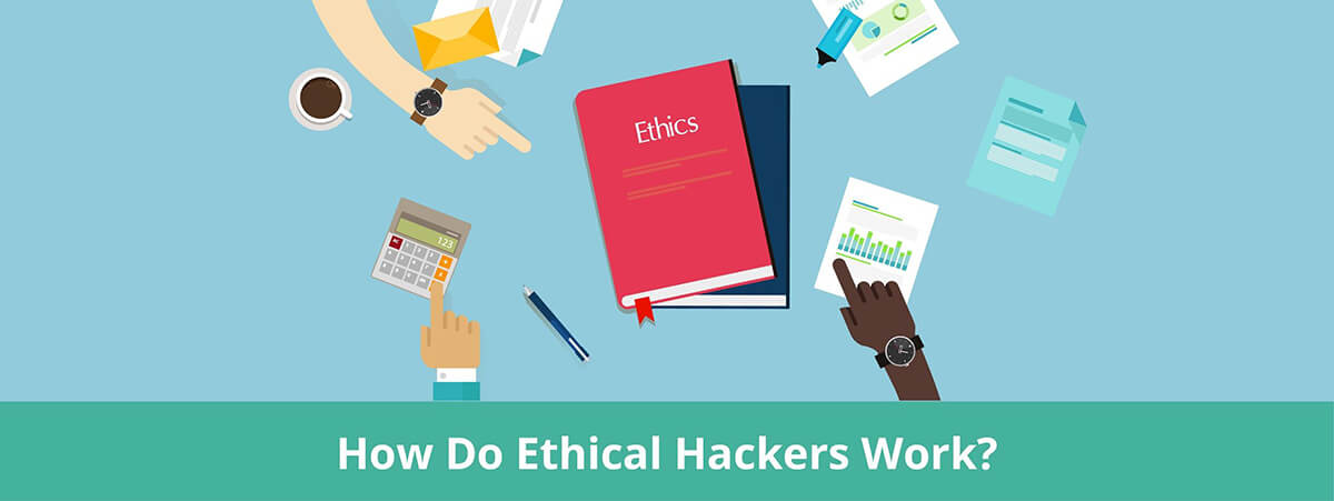 How Ethical Hackers Work